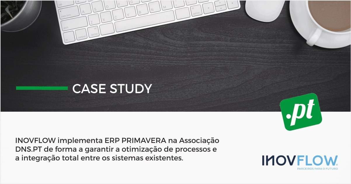INOVFLOW IMPLEMENTA ERP PRIMAVERA NA ASSOCIAÇÃO DNS.PT