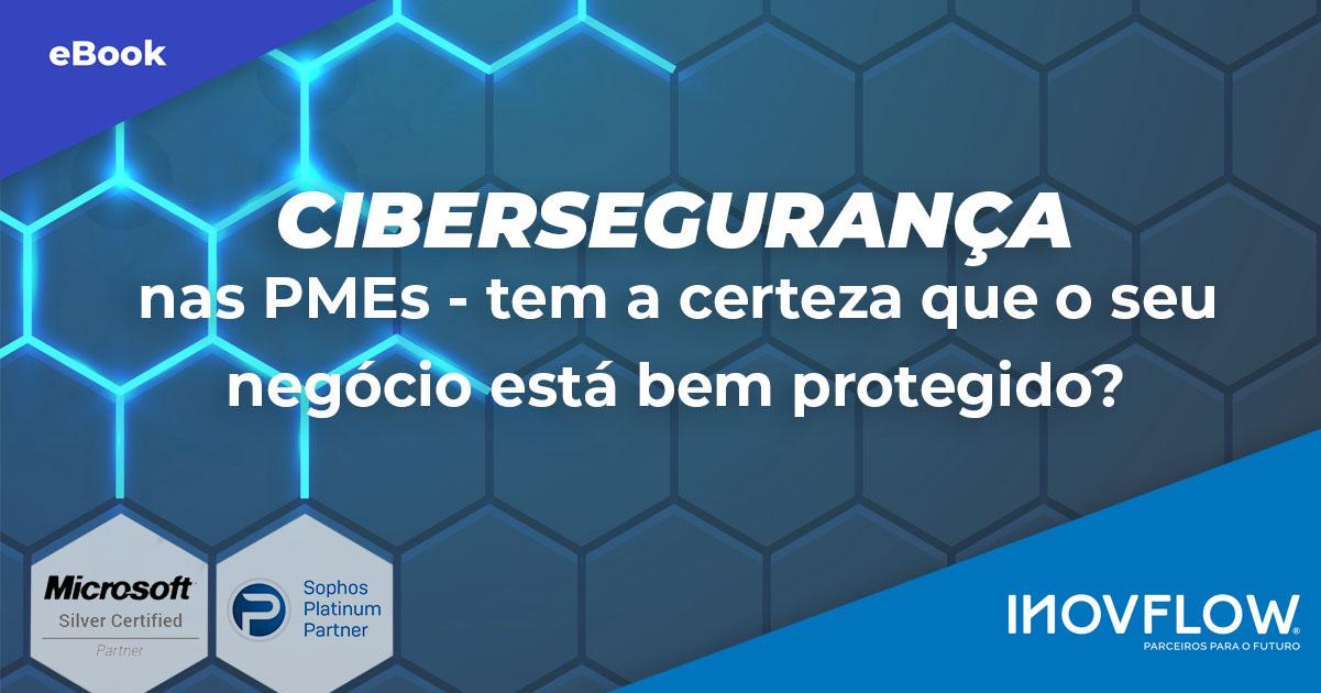 EBOOK GRATUITO CIBERSEGURANÇA NAS PMES